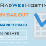 RAD WEB HOSTING Announces 'Bitcoin Bailout'; Offers 100% Rebates for Hosting and VPS